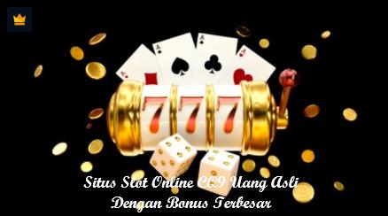 Situs Slot Online CQ9 Uang Asli Dengan Bonus Terbesar